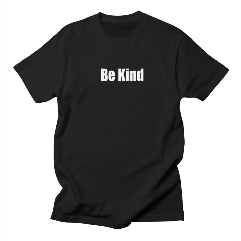 Be Kind Men's Regular T-Shirt by Mr Tee's Artist Shop