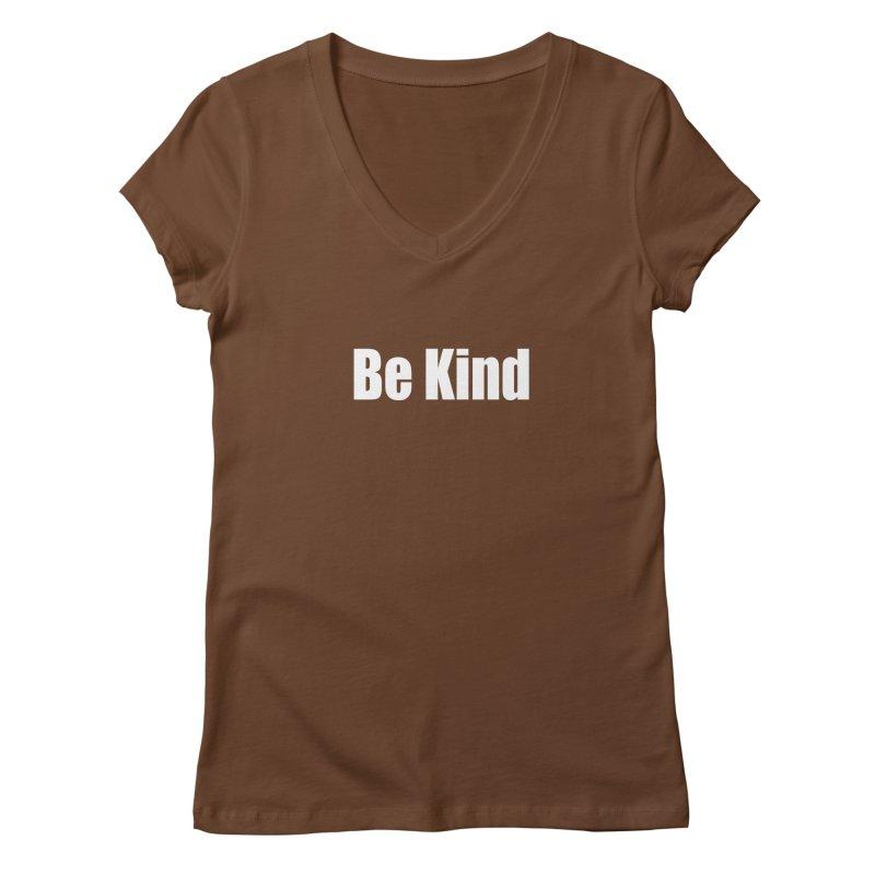 Be Kind Women's Regular V-Neck by Mr Tee's Artist Shop