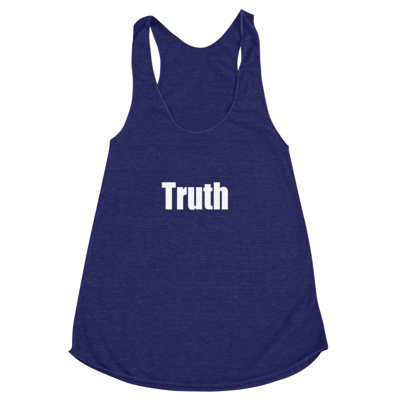 Truth Women's Racerback Triblend Tank by Mr Tee's Artist Shop