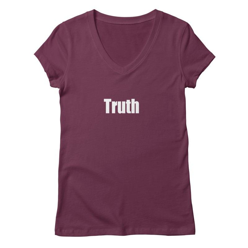 Truth Women's V-Neck by Mr Tee's Artist Shop