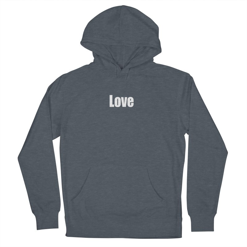 LOVE Women's French Terry Pullover Hoody by Mr Tee's Artist Shop