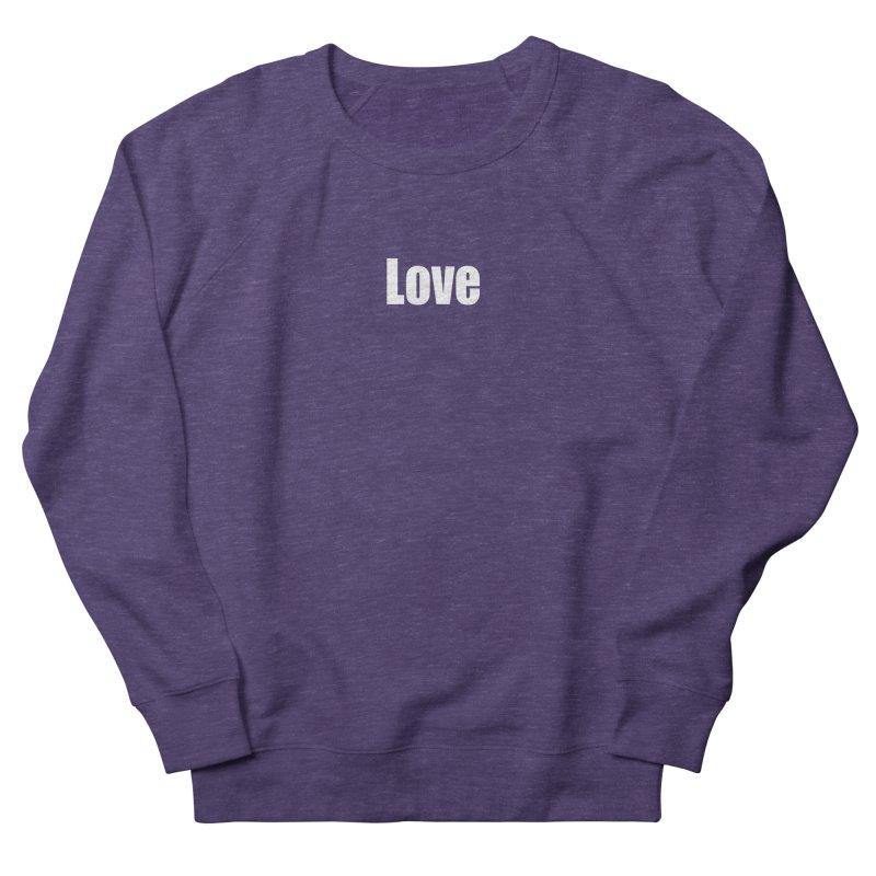 LOVE Men's French Terry Sweatshirt by Mr Tee's Artist Shop