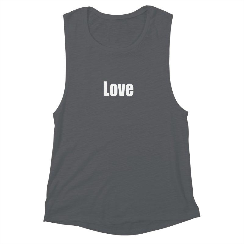 LOVE Women's Muscle Tank by Mr Tee's Artist Shop
