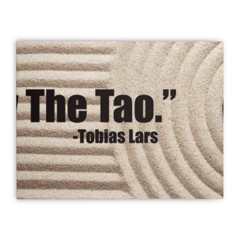 """Allow The Tao."" - Tobias Lars Home Stretched Canvas by Mr Tee's Artist Shop"