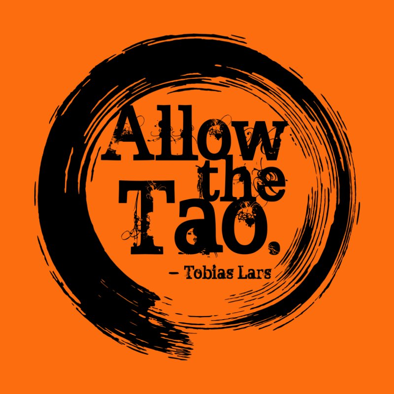 Allow the Tao - v2 Men's T-Shirt by Mr Tee's Artist Shop