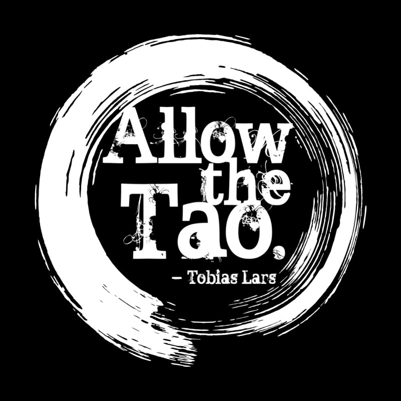 Allow the Tao - v3 Women's T-Shirt by Mr Tee's Artist Shop