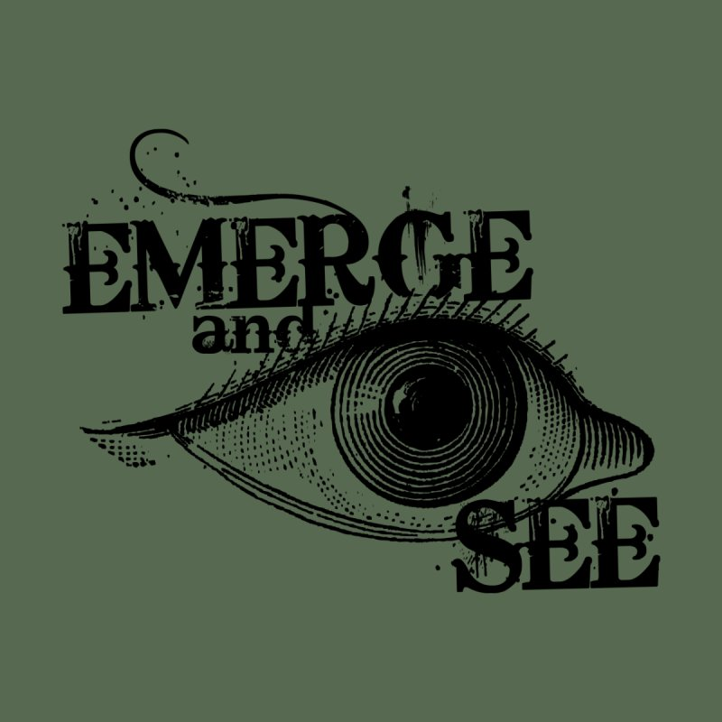 Emerge and See Women's Longsleeve T-Shirt by Mr Tee's Artist Shop