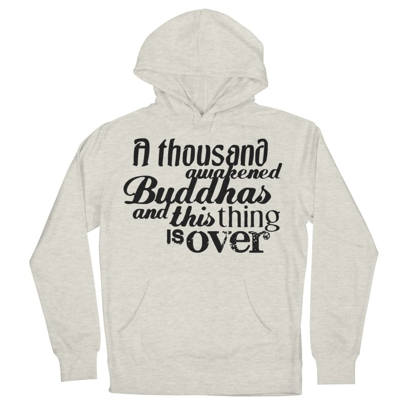 A Thousand Awakened Buddhas Men's Pullover Hoody by Mr Tee's Artist Shop