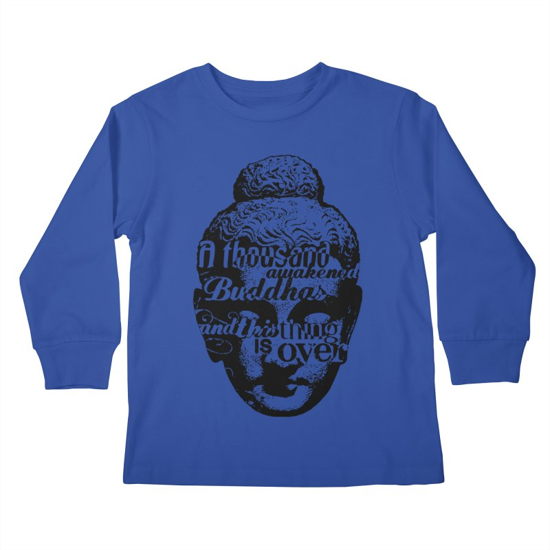 A Thousand Awakened Buddhas - V2 Kids Longsleeve T-Shirt by Mr Tee's Artist Shop