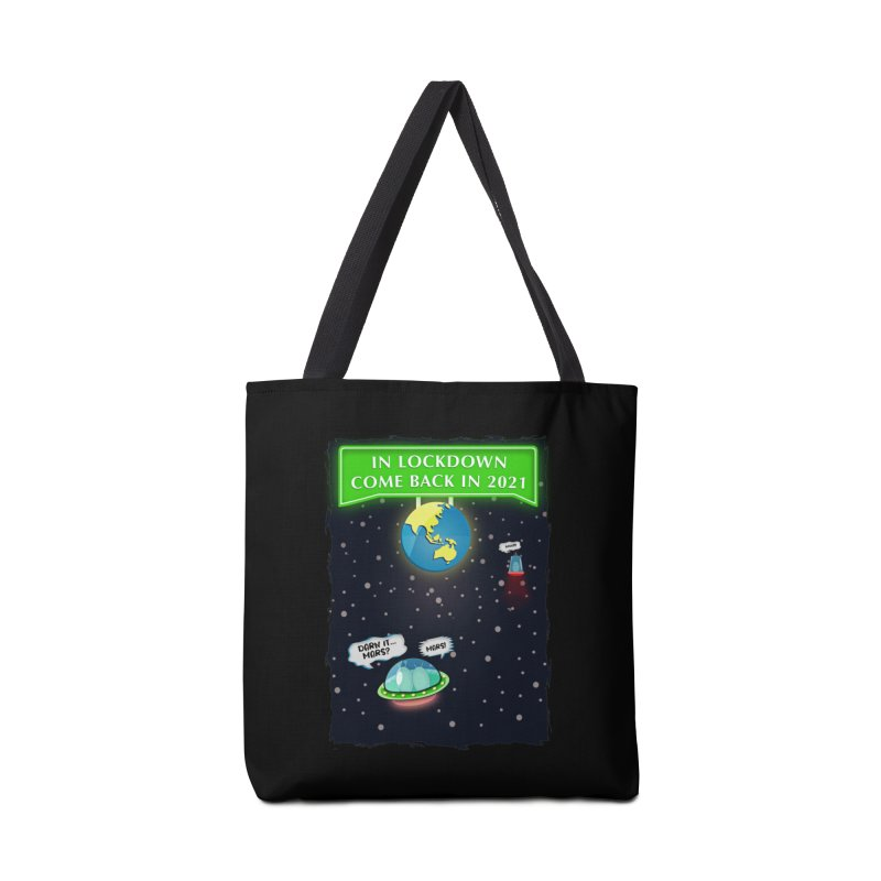 In Lock Down Come Back in 2021 Accessories Bag by Mrc's Artist Shop