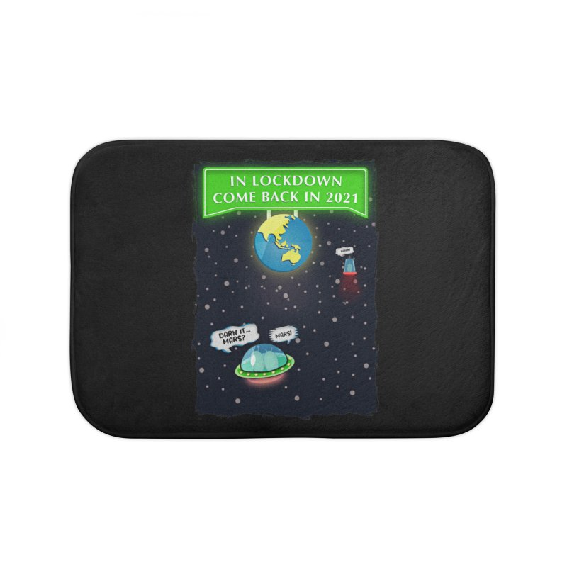 In Lock Down Come Back in 2021 Home Bath Mat by Mrc's Artist Shop