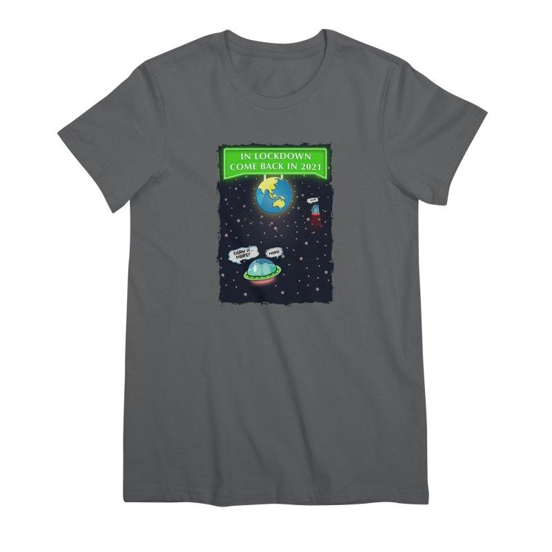 In Lock Down Come Back in 2021 Women's T-Shirt by Mrc's Artist Shop