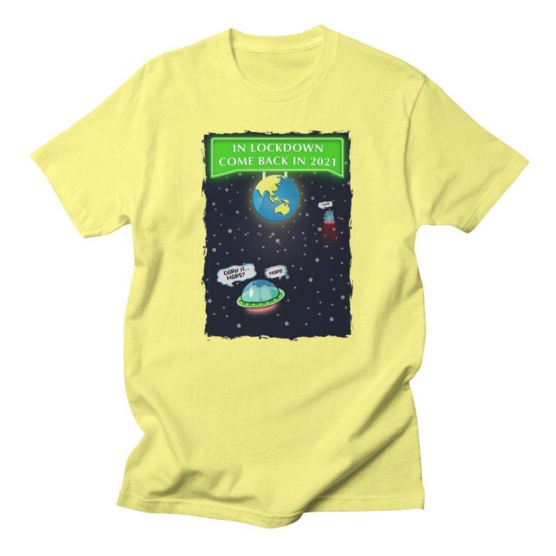 In Lock Down Come Back in 2021 Men's T-Shirt by Mrc's Artist Shop