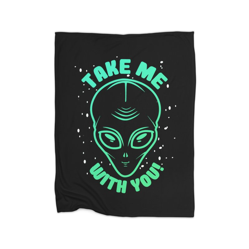 Take Me With You Home Blanket by Mrc's Artist Shop