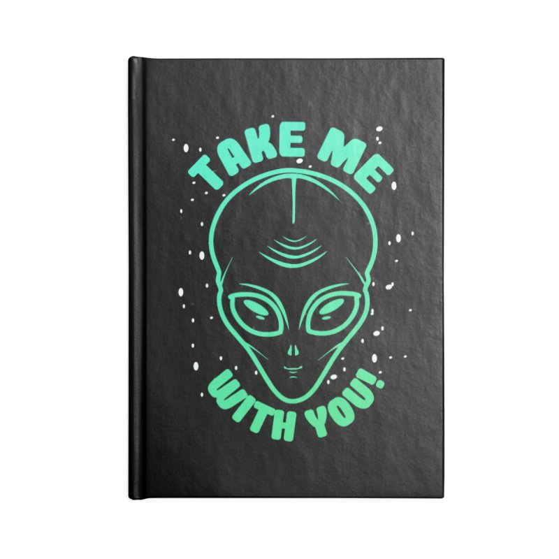 Take Me With You Accessories Notebook by Mrc's Artist Shop