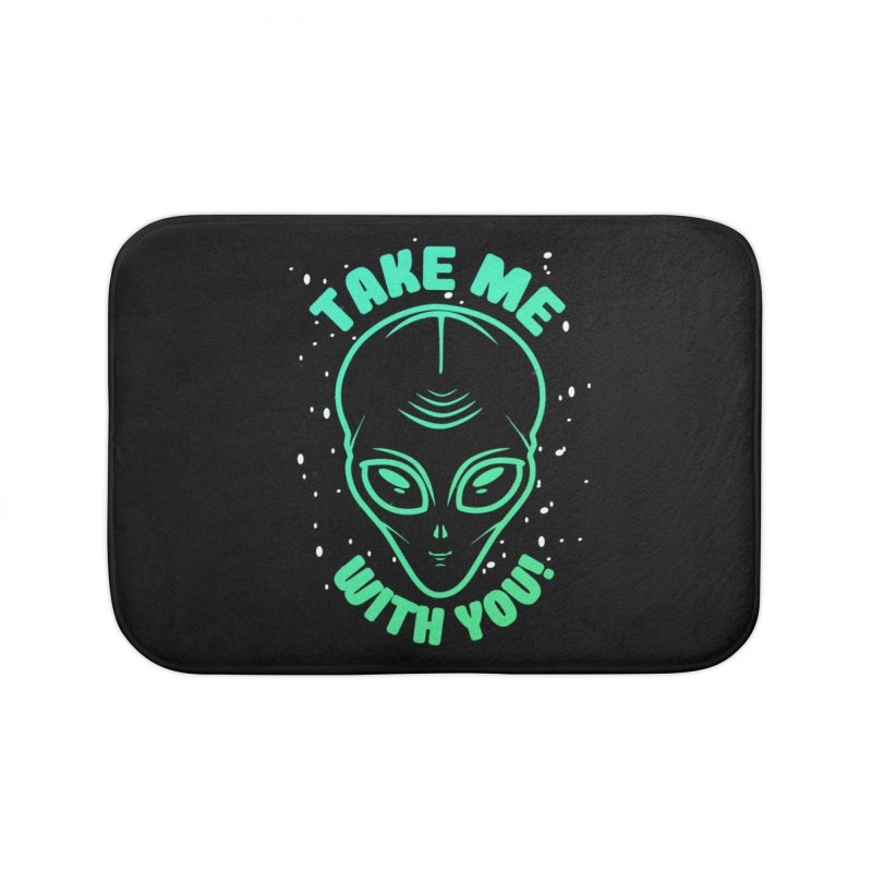 Take Me With You Home Bath Mat by Mrc's Artist Shop