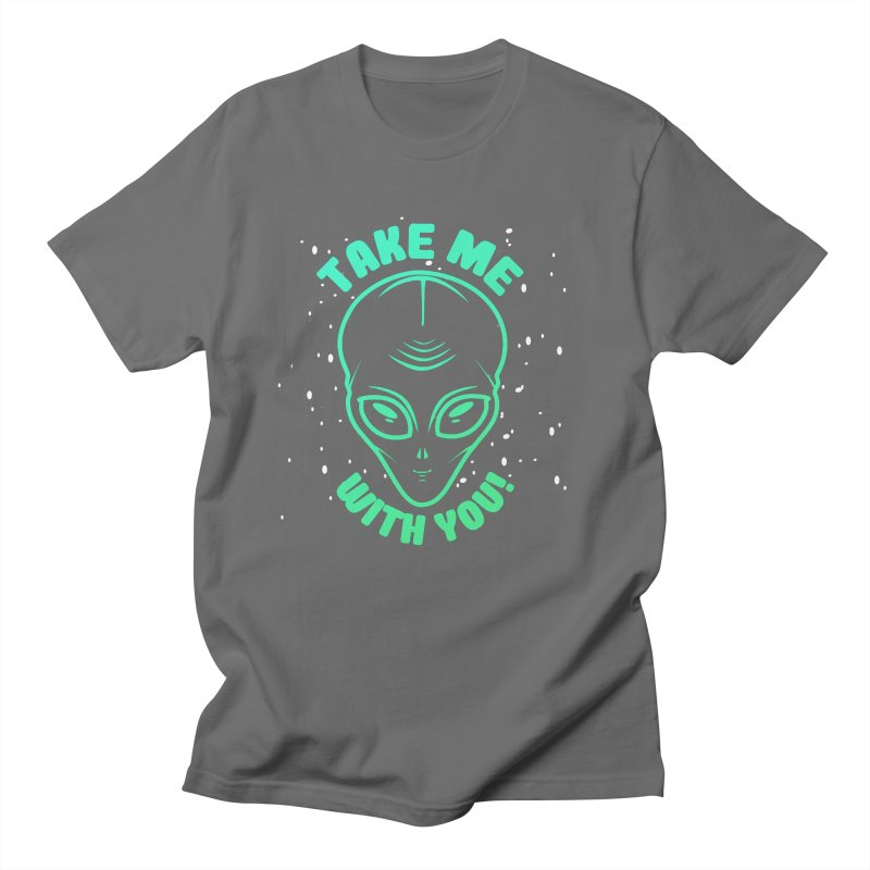 Take Me With You Men's T-Shirt by Mrc's Artist Shop