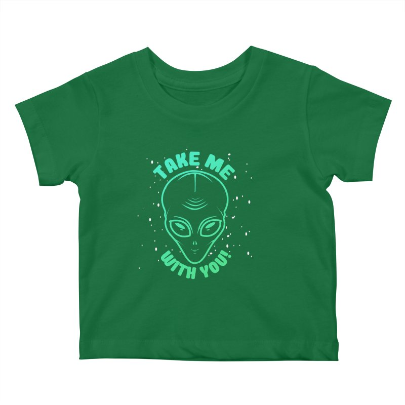 Take Me With You Kids Baby T-Shirt by Mrc's Artist Shop