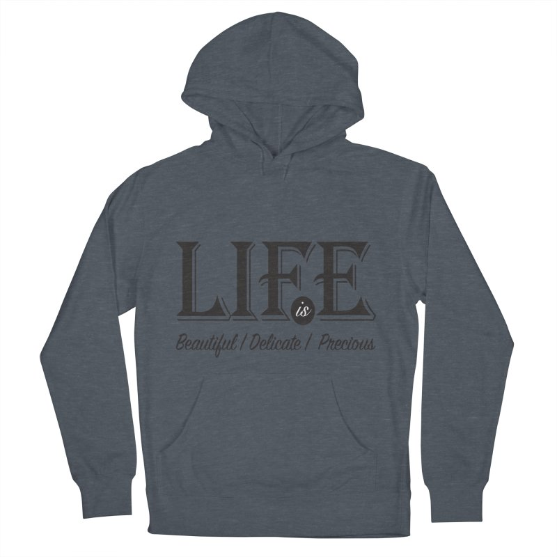 Life Women's French Terry Pullover Hoody by Mrc's Artist Shop