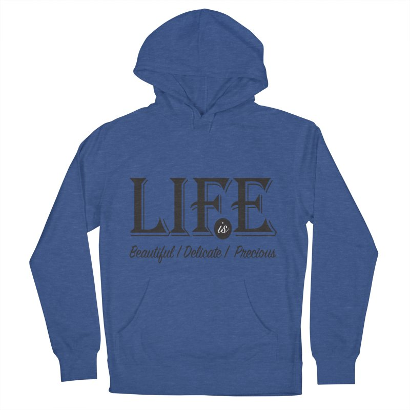 Life Men's French Terry Pullover Hoody by Mrc's Artist Shop