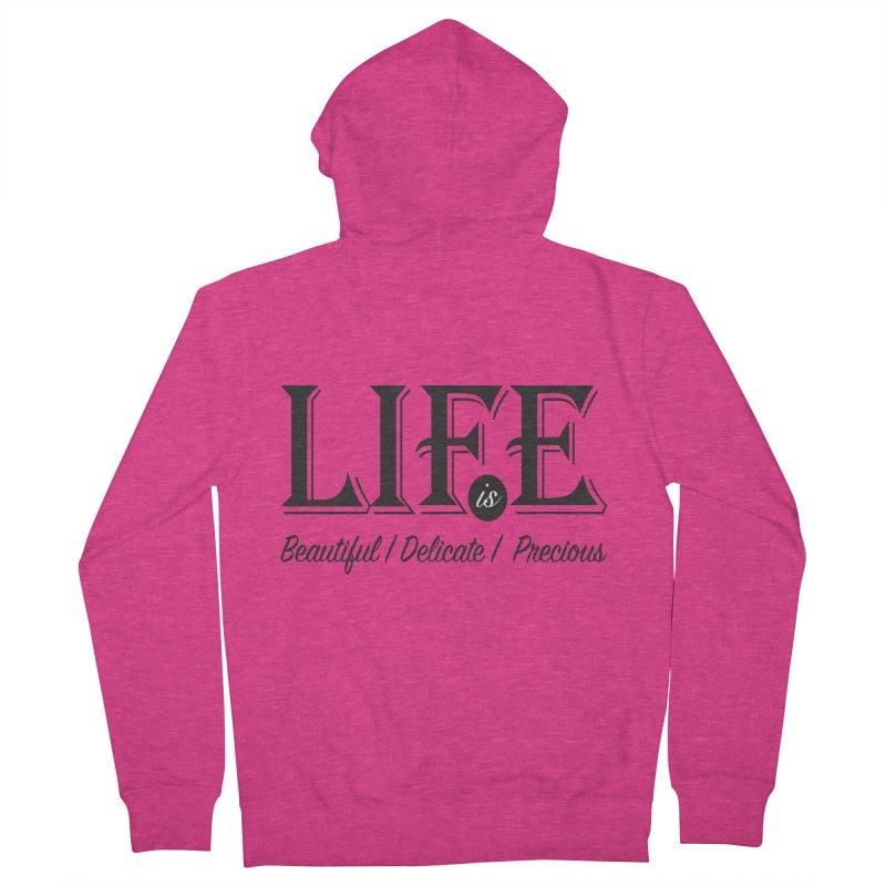 Life Women's Zip-Up Hoody by Mrc's Artist Shop