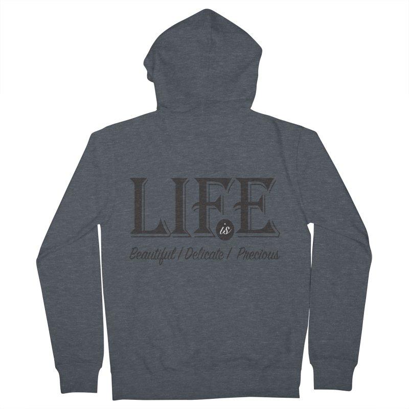 Life Men's Zip-Up Hoody by Mrc's Artist Shop