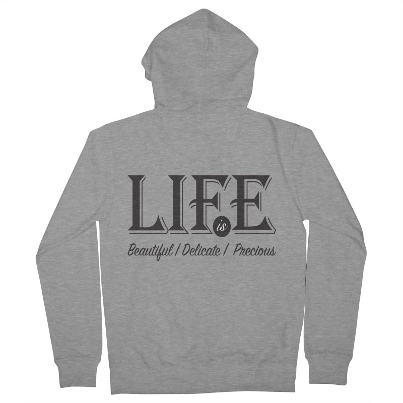 Life Men's French Terry Zip-Up Hoody by Mrc's Artist Shop
