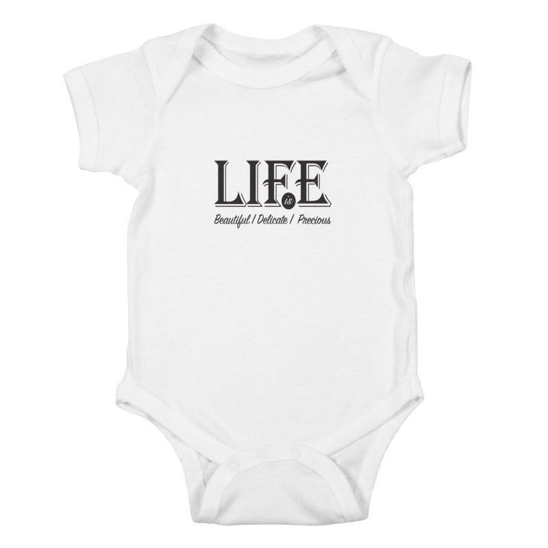 Life Kids Baby Bodysuit by Mrc's Artist Shop