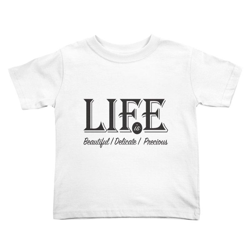 Life Kids Toddler T-Shirt by Mrc's Artist Shop