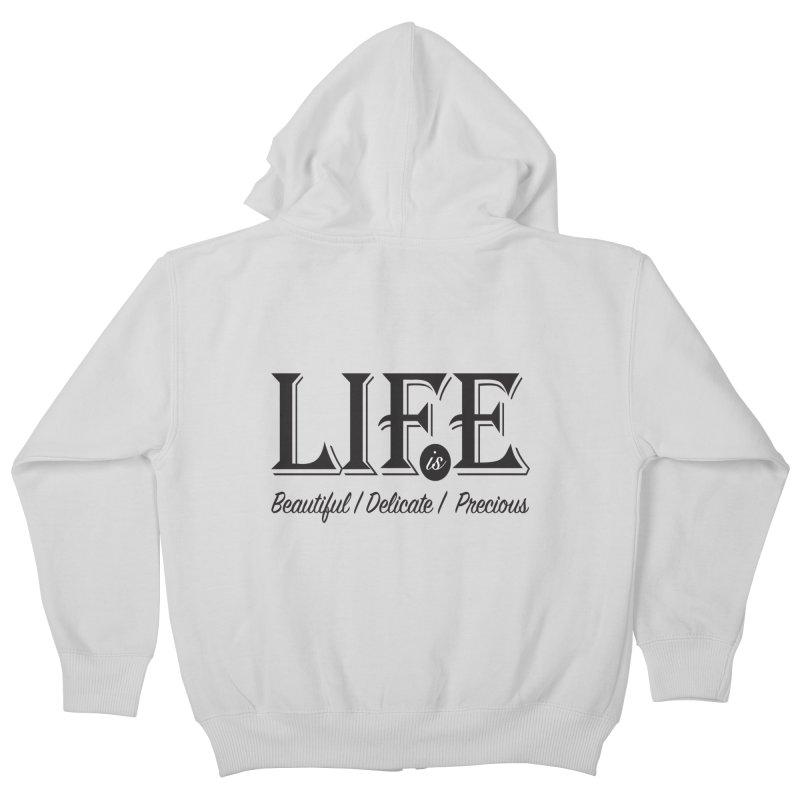 Life Kids Zip-Up Hoody by Mrc's Artist Shop