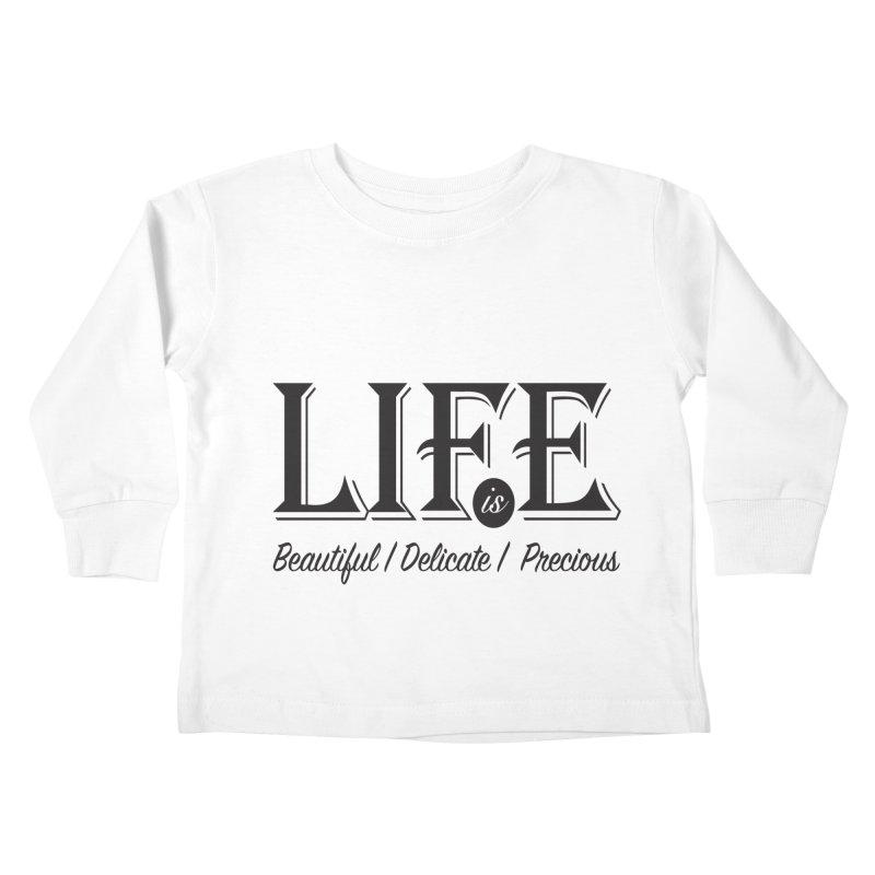 Life Kids Toddler Longsleeve T-Shirt by Mrc's Artist Shop