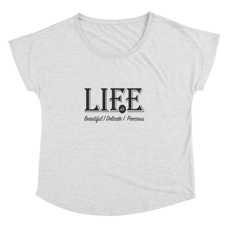 Life Women's  by Mrc's Artist Shop
