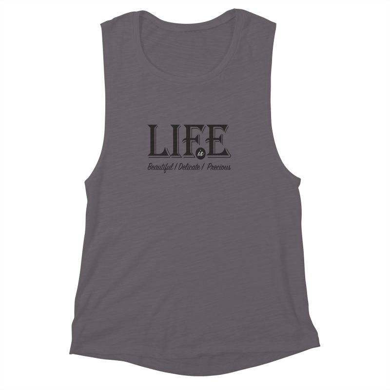 Life Women's Muscle Tank by Mrc's Artist Shop