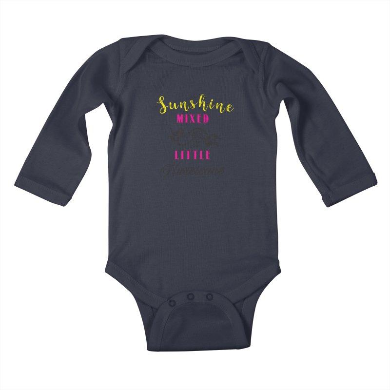 Sunshine Mixed with a Little Hurricane Kids Baby Longsleeve Bodysuit by Mrc's Artist Shop