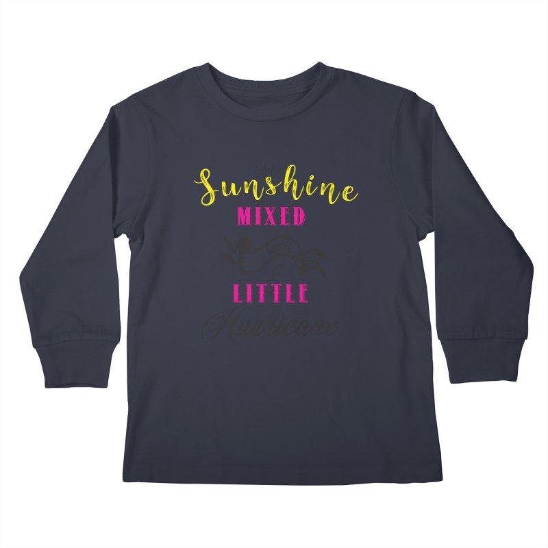Sunshine Mixed with a Little Hurricane Kids Longsleeve T-Shirt by Mrc's Artist Shop