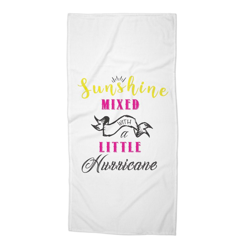 Sunshine Mixed with a Little Hurricane Accessories Beach Towel by Mrc's Artist Shop