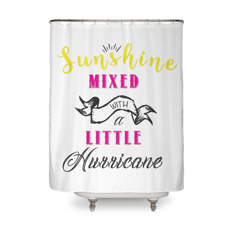 Sunshine Mixed with a Little Hurricane Home Shower Curtain by Mrc's Artist Shop