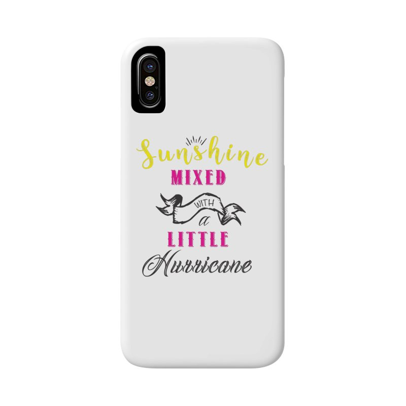 Sunshine Mixed with a Little Hurricane Accessories Phone Case by Mrc's Artist Shop