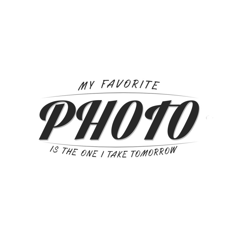 My Favorite Photo is the one I take tomorrow Home Blanket by Mrc's Artist Shop