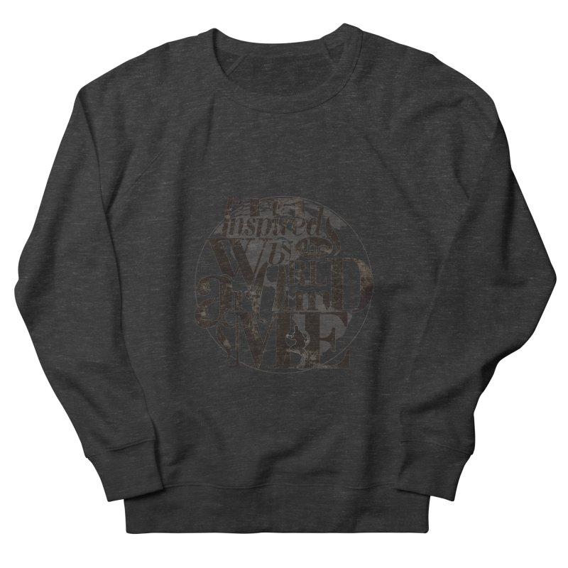 I'm Inspired By The World Around Me Men's Sweatshirt by Mrc's Artist Shop