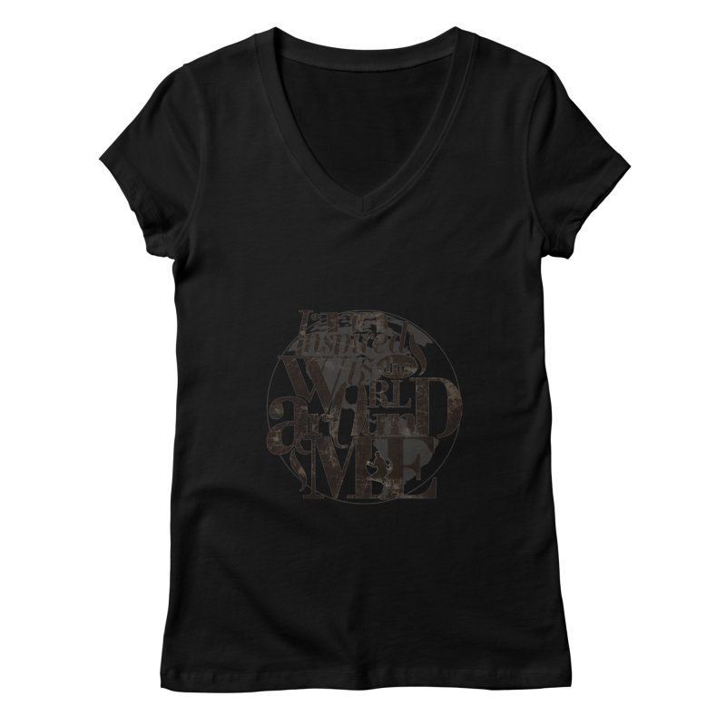 I'm Inspired By The World Around Me Women's V-Neck by Mrc's Artist Shop