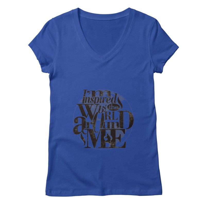 I'm Inspired By The World Around Me Women's Regular V-Neck by Mrc's Artist Shop