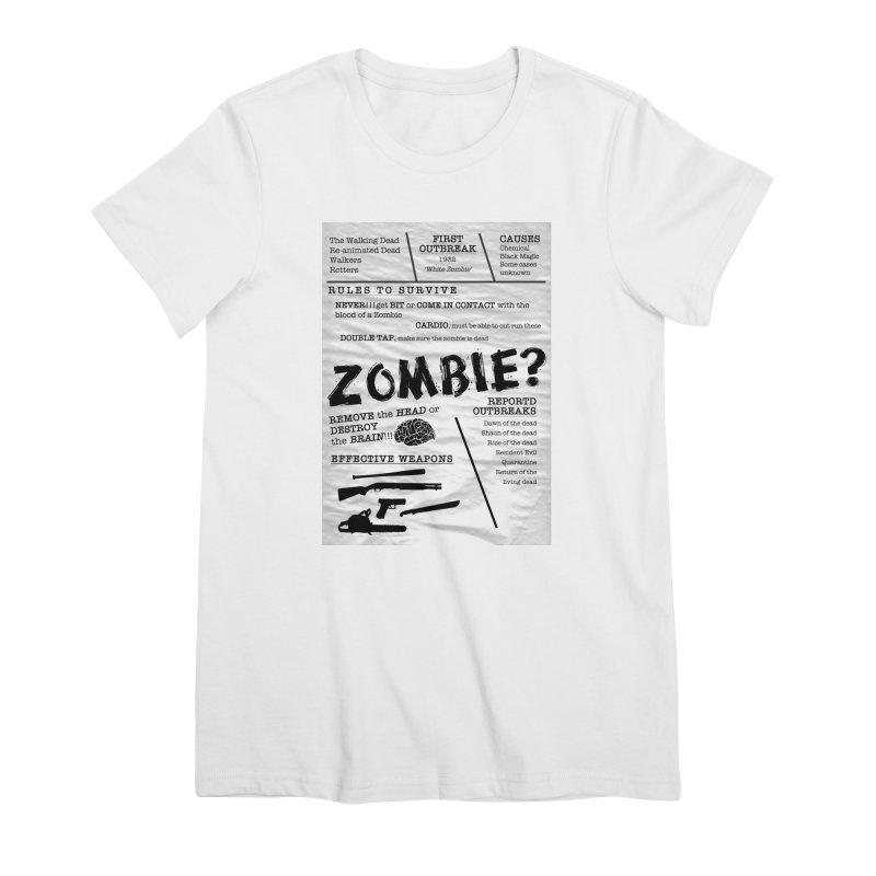 Zombie? Women's Premium T-Shirt by Mrc's Artist Shop