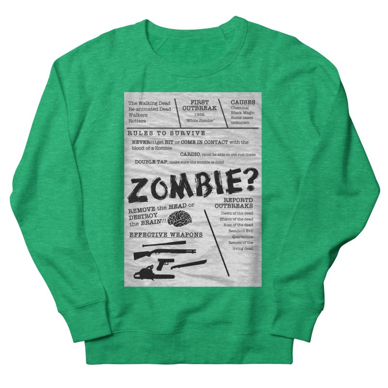 Zombie? Women's French Terry Sweatshirt by Mrc's Artist Shop