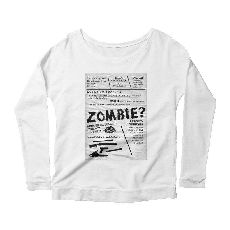 Zombie? Women's Scoop Neck Longsleeve T-Shirt by Mrc's Artist Shop