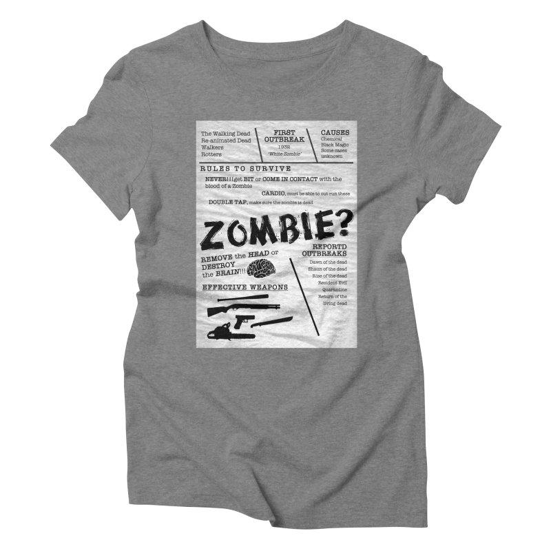 Zombie? Women's Triblend T-Shirt by Mrc's Artist Shop