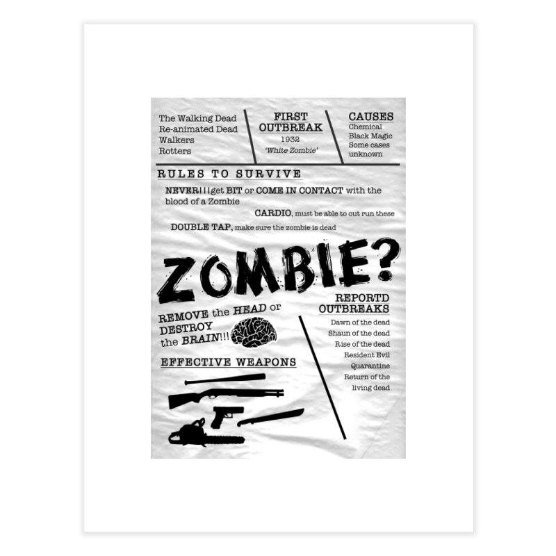 Zombie? Home Fine Art Print by Mrc's Artist Shop