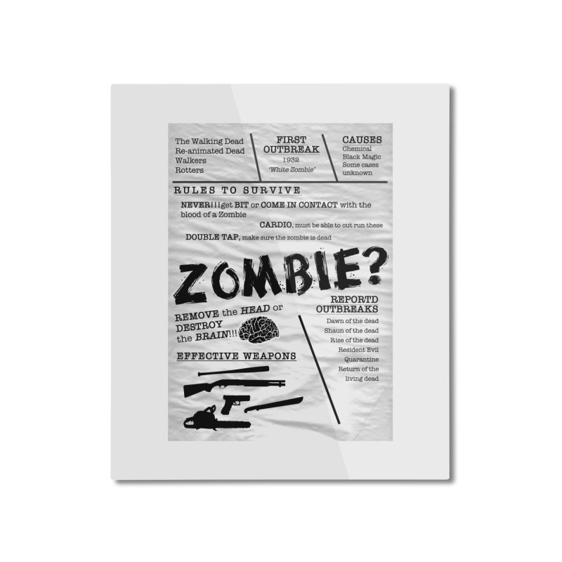 Zombie? Home Mounted Aluminum Print by Mrc's Artist Shop
