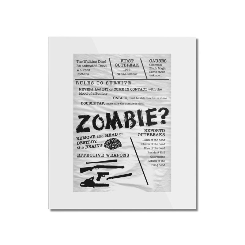 Zombie? Home Mounted Acrylic Print by Mrc's Artist Shop