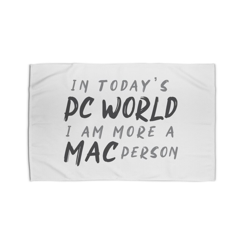 In today's PC World I am more a MAC Person Home Rug by Mrc's Artist Shop